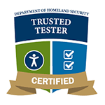 Trusted Tester - Certified. Department of Homeland Security